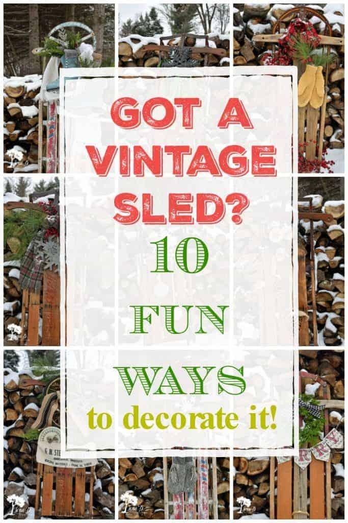10 Ways To Decorate A Vintage Sled Lora B Create Ponder