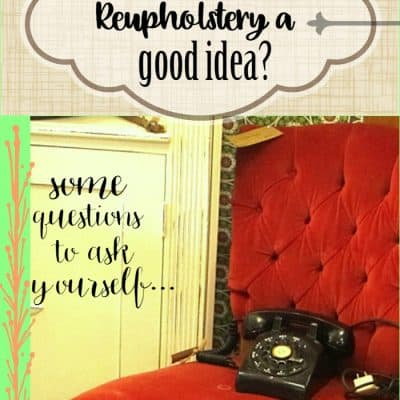 When is Re-Upholstery a Good Idea?