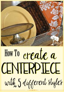 Learn how to create a centerpiece with 5 different styles.