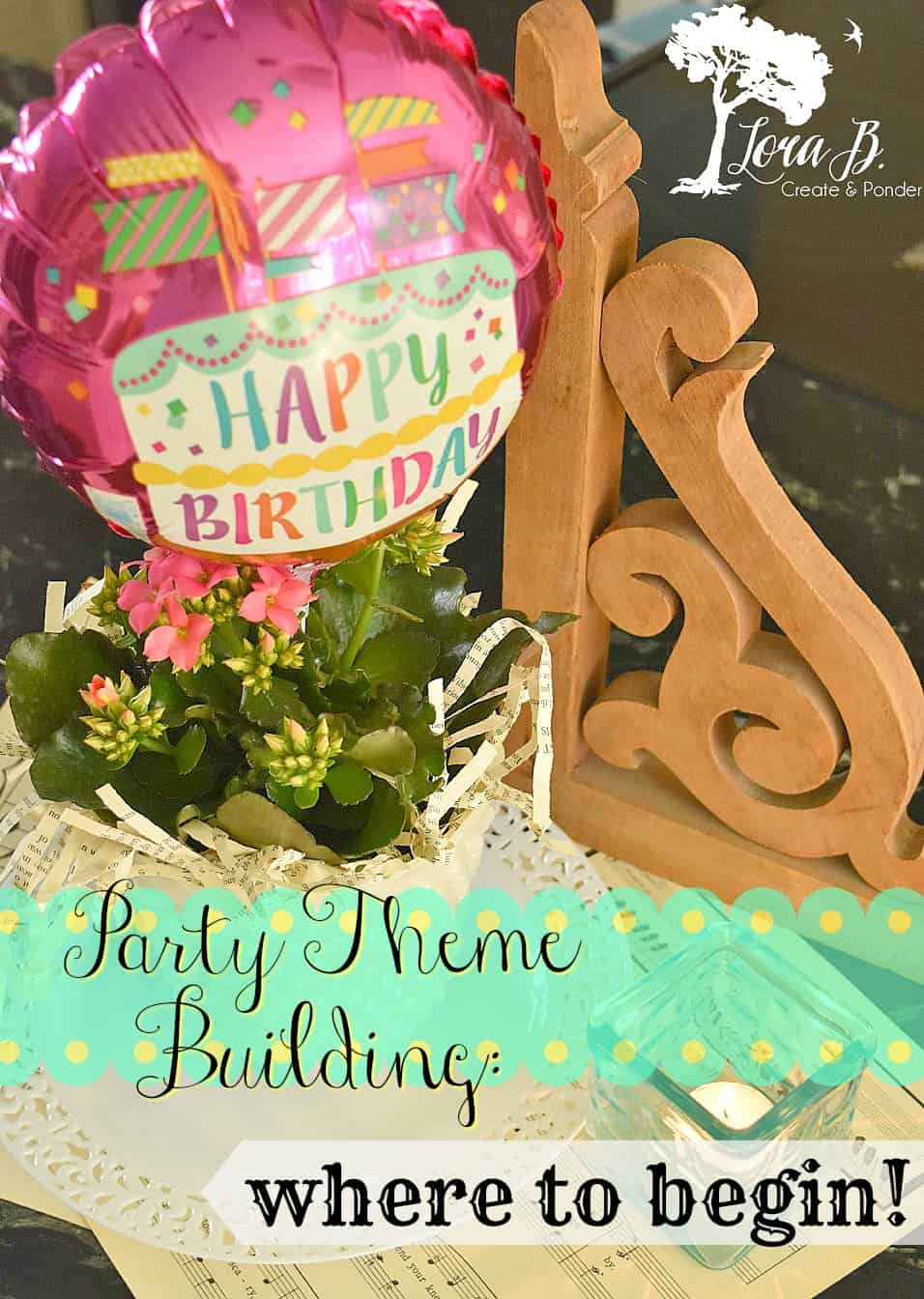 Building a theme for a party should start with the birthday person