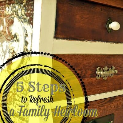 Refreshing A Family Heirloom