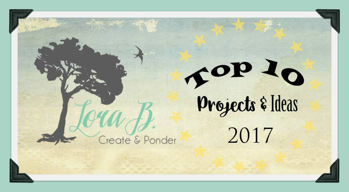 Top projects and ideas for Lorabloomquist.com, 2017