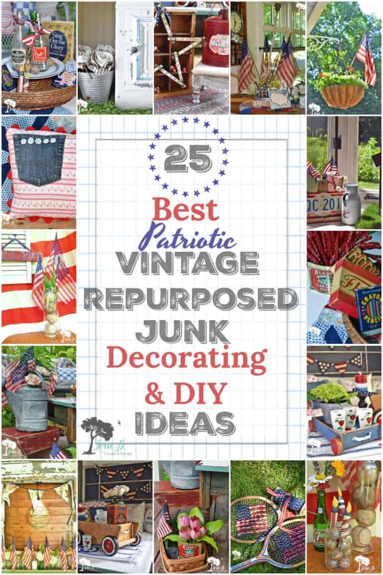 25 Best Patriotic Decor & DIY Ideas with Vintage Repurposed Junk