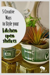 5 ways to style your kitchen open shelves