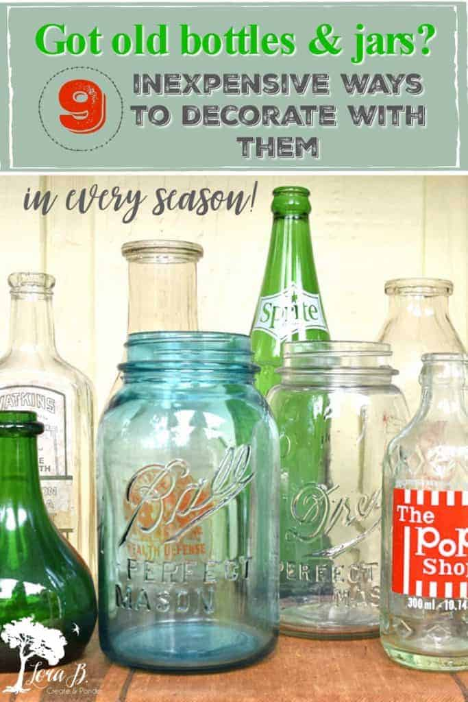 decorating with old bottles and jars