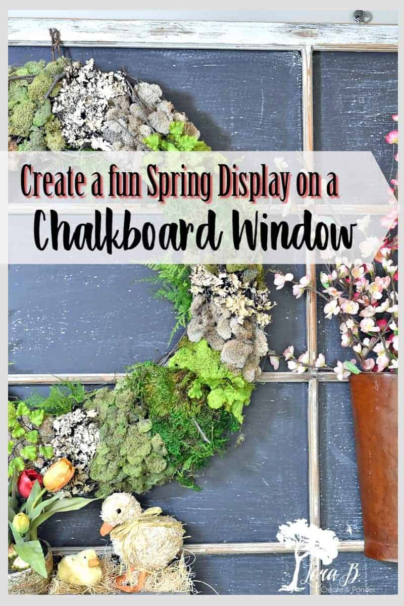 Old Window Chalkboard Spring Display