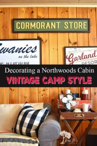 vintage camp decor in a Northwoods cabin