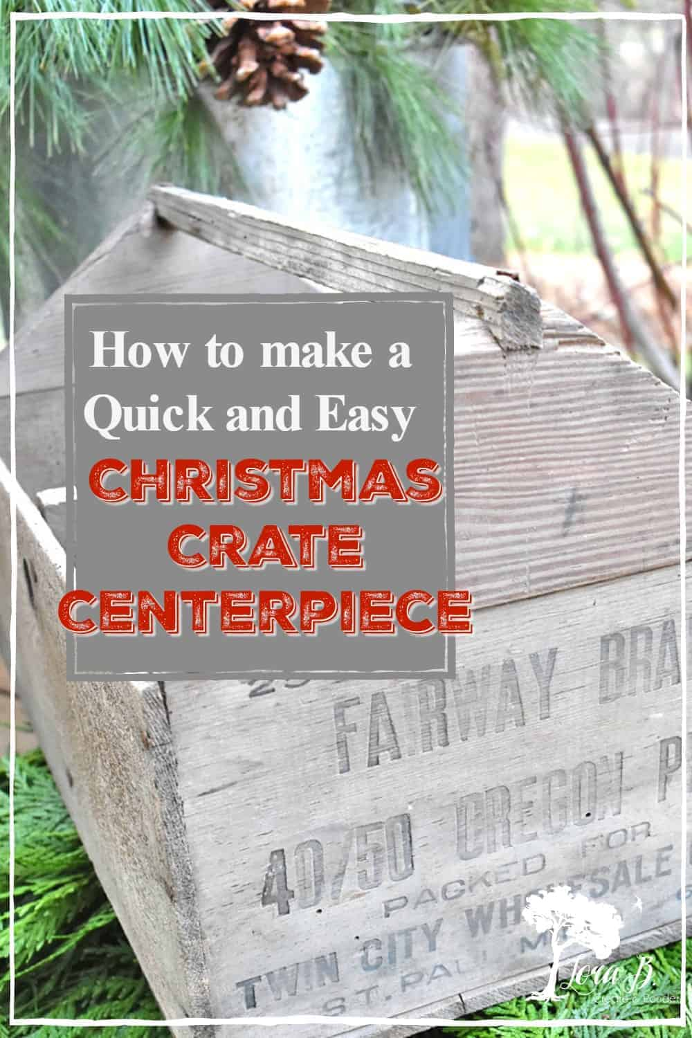 Quick and Easy Christmas Crate Centerpiece