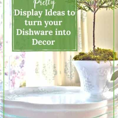 10 Pretty Display Ideas to Turn Your Dishware into Decor