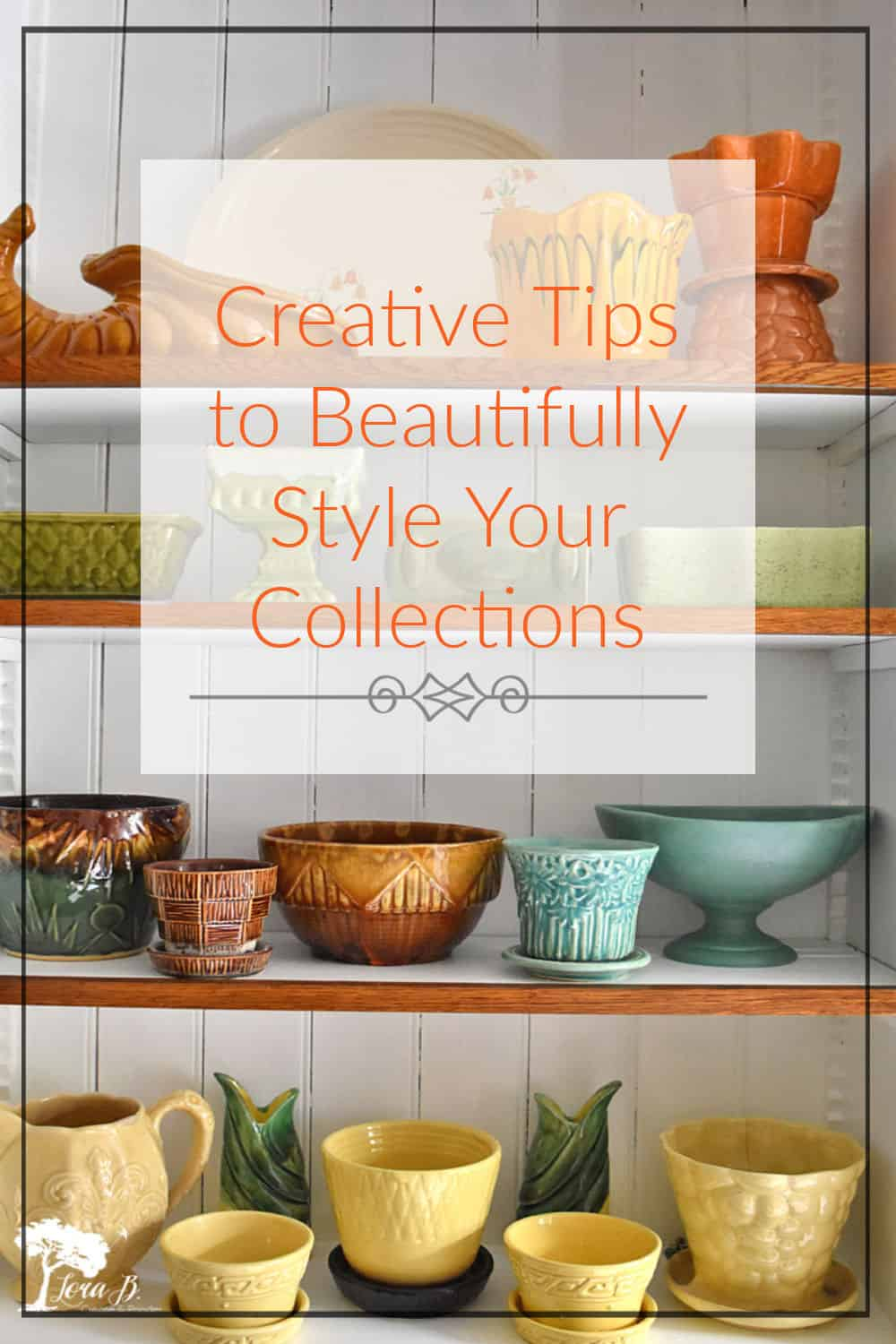 Creative Ways to Display Your Collections with Style