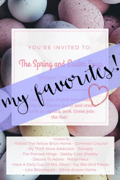"""Spring and Easter Joys"" Link Party Favorites"