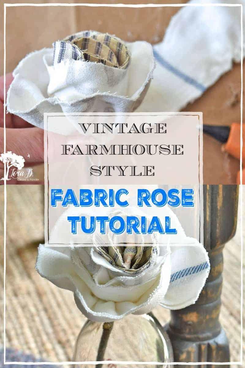 Diy Fabric Roses Vintage Farmhouse Style Lora B Create Ponder