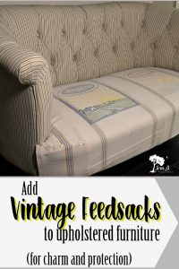 Adding Vintage Feedsacks to New Furniture
