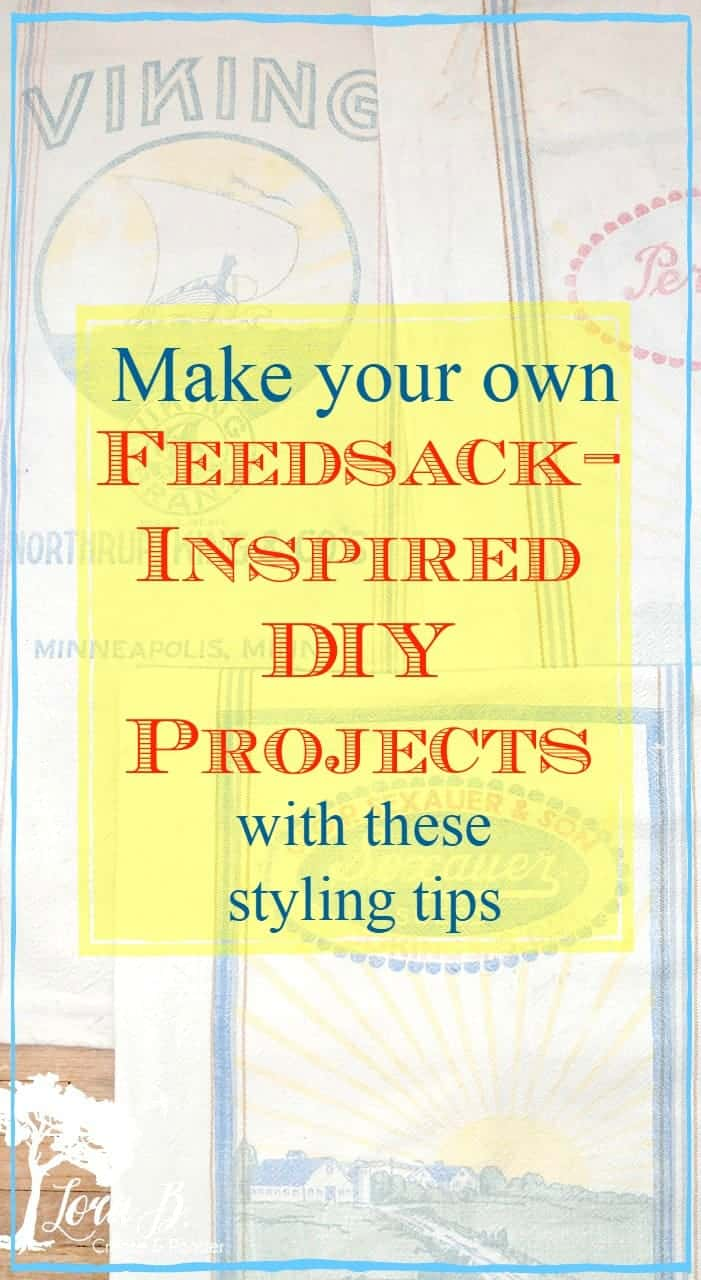 How to Make Your Own Feedsack-Inspired DIY Projects
