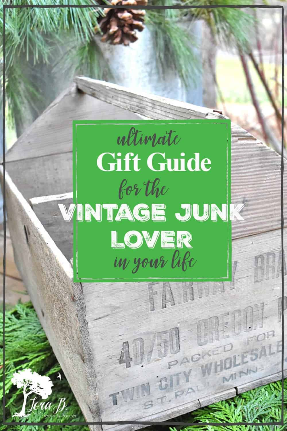Gift Guide for the Vintage Junk Lover