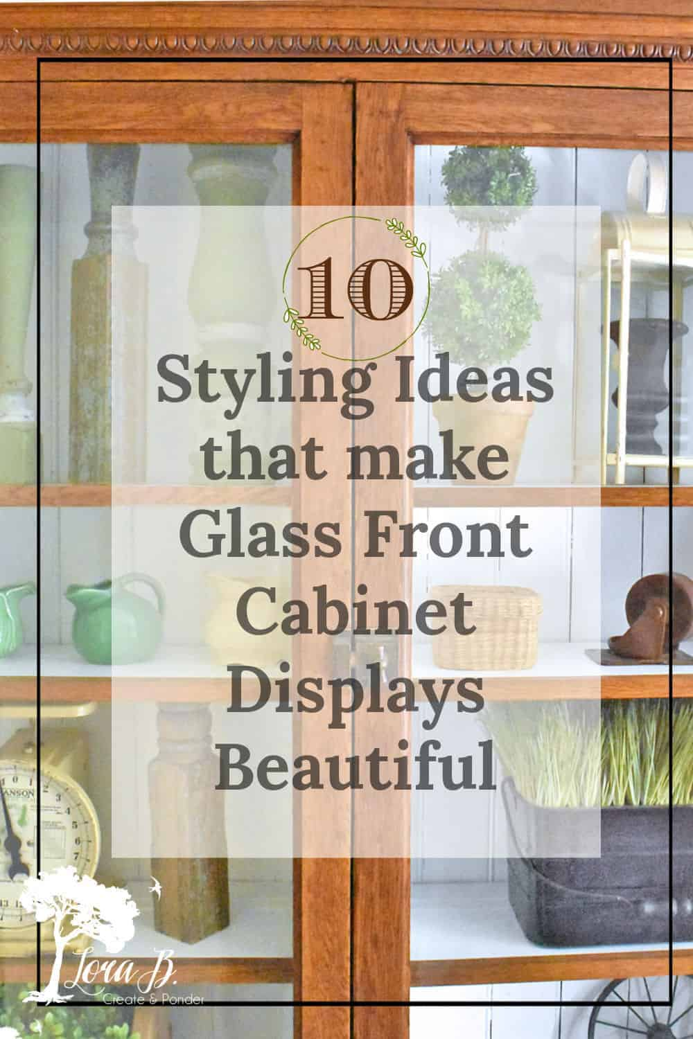 10 Styling Ideas That Make Glass Front Cabinet Displays Beautiful