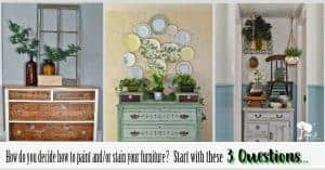 3 Questions to Ask before you Paint your furniture