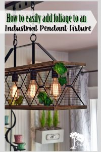 How to add greenery to an industrial pendant light