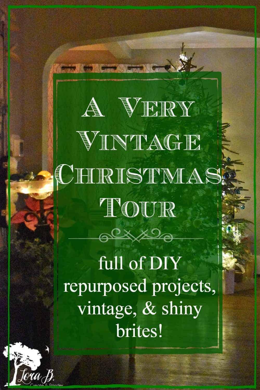 Very Vintage Christmas Decor at Night Tour