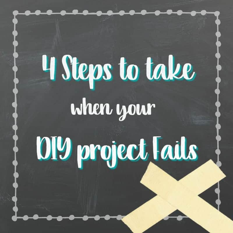 Steps to take when a DIY project fails