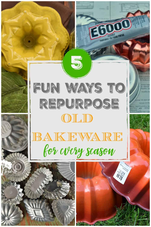 5 Fun Ways to Repurpose Old Bakeware
