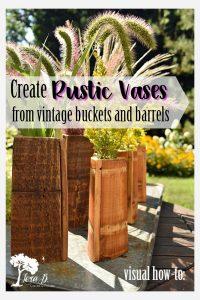 Repurposed Vintage Bucket Rustic Vase