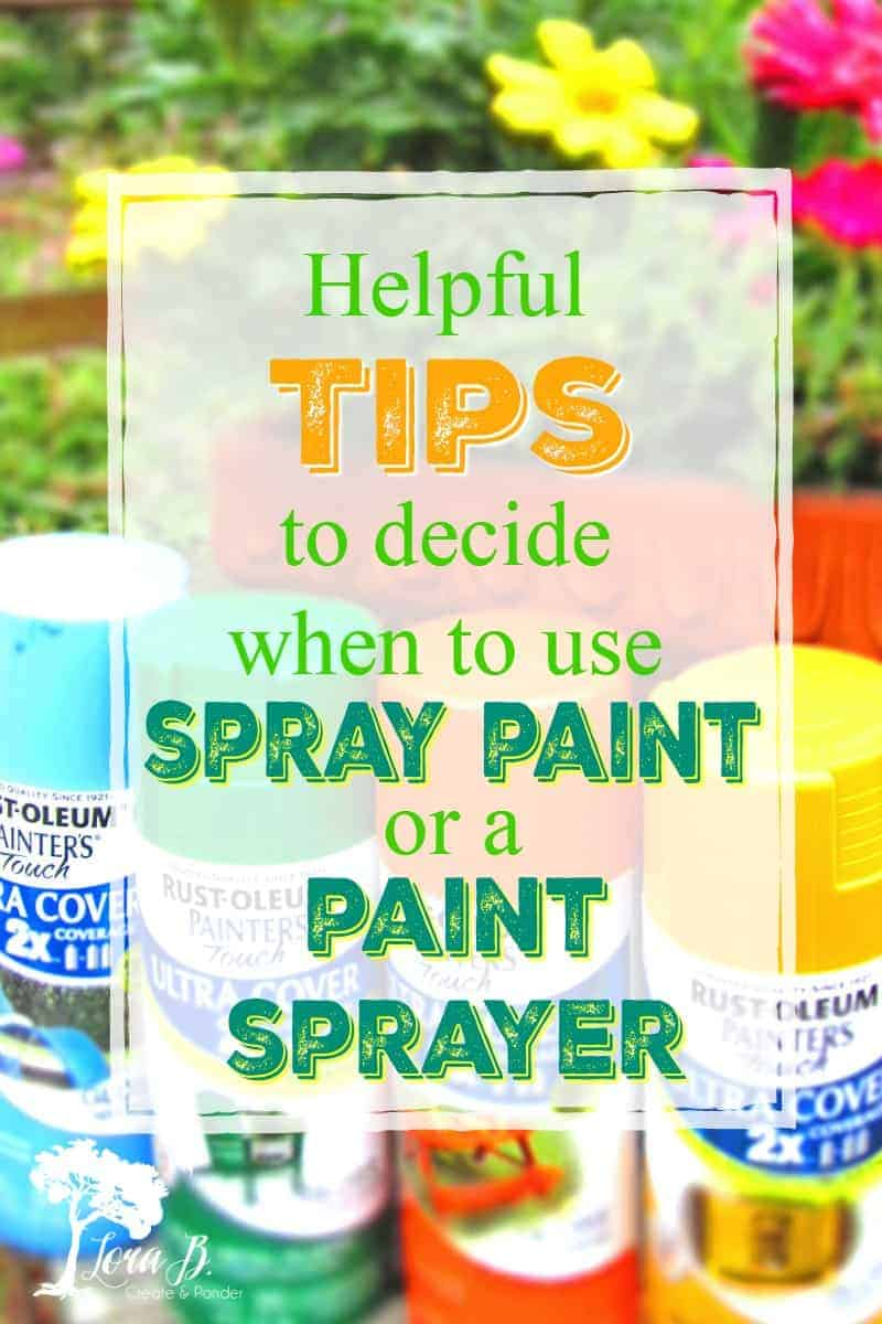 Tips for When to Use a Paint Sprayer vs. Spray Paint