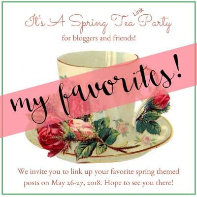 Spring Tea Link Party Favorites