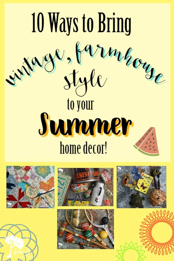 Here are 10 ways to add vintage, farmhouse style to your summertime decor. From old quilts to vintage yard games, to graphic accessories, learn what you can add to your summer styling. #stylingtips #accessorizing #vintage #homedecor