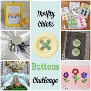 Thrifty Chicks Button challenge