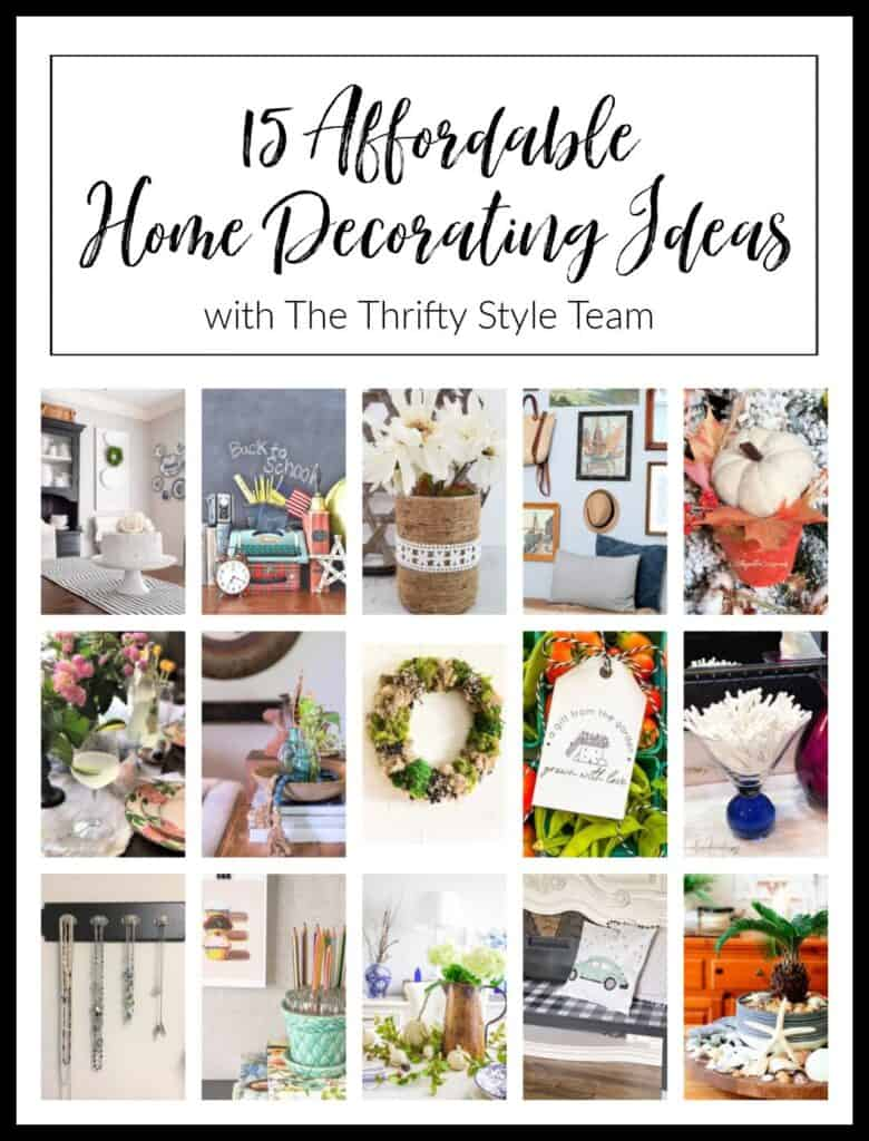 15 inexpensive home decor and DIY ideas from the Thrifty Style Team bloggers.