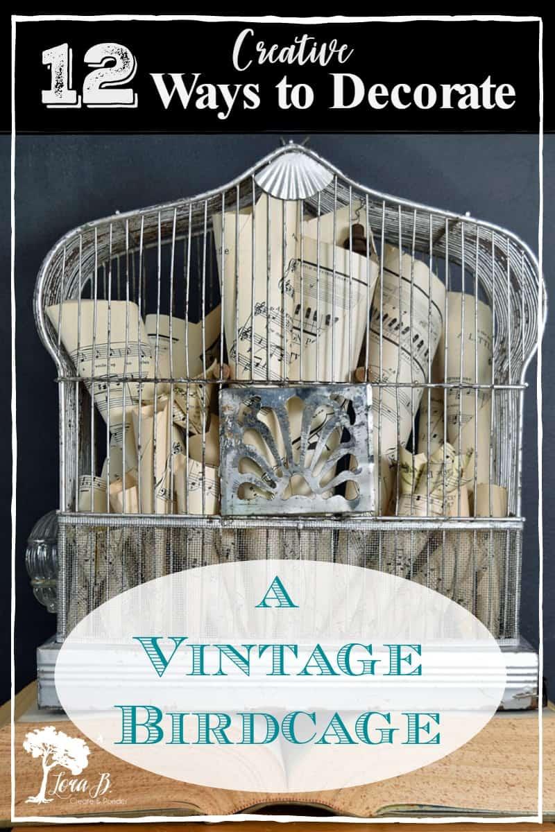 12 Creative Ways to Decorate a Vintage Birdcage