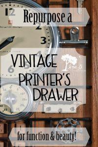 Repurpose a Vintage Printer's Drawer