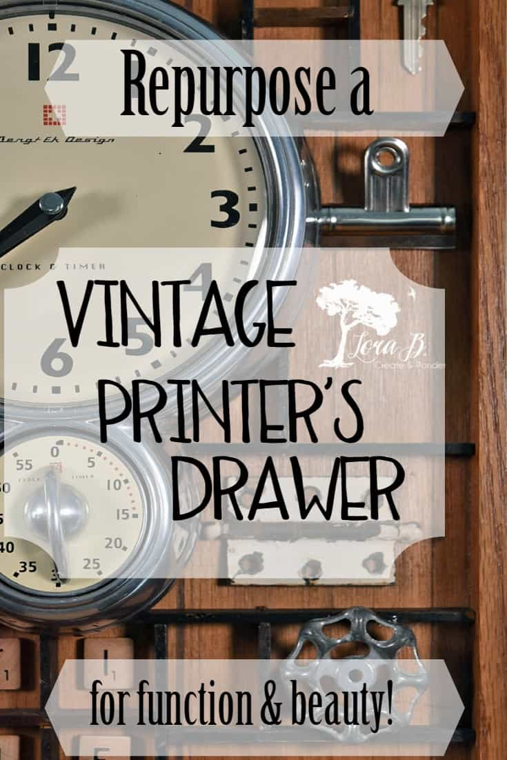 Repurpose a Vintage Printer's Drawer for function and beauty!