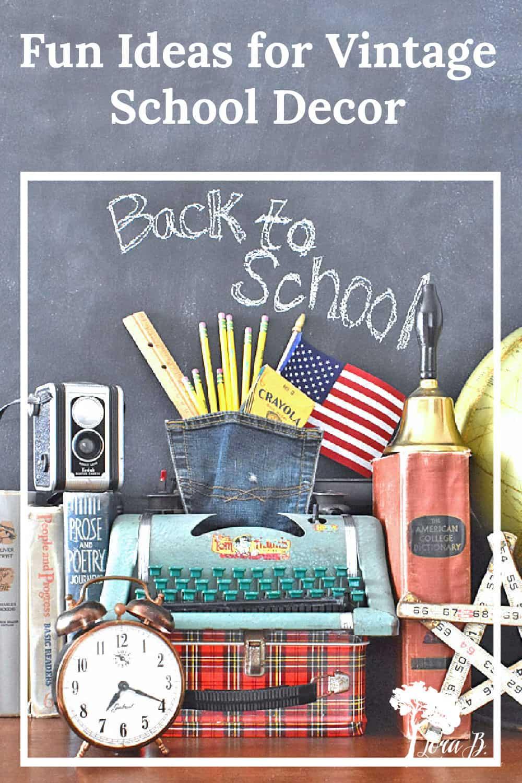 Fun Vintage School Decor Ideas