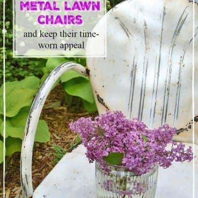 How To Refresh and Enjoy Vintage Metal Lawn Chairs (and keep their time-worn appeal)
