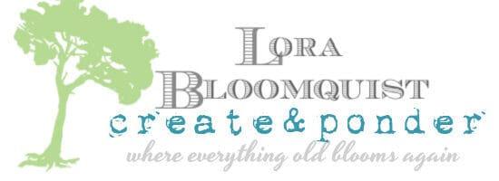 Lora Bloomquist~Create & Ponder